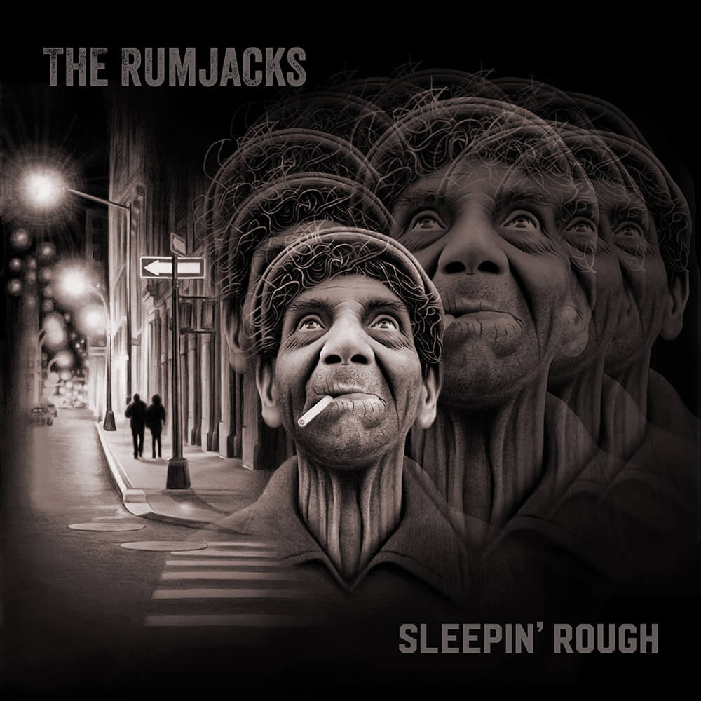 The Rumjacks Sleepin Rough