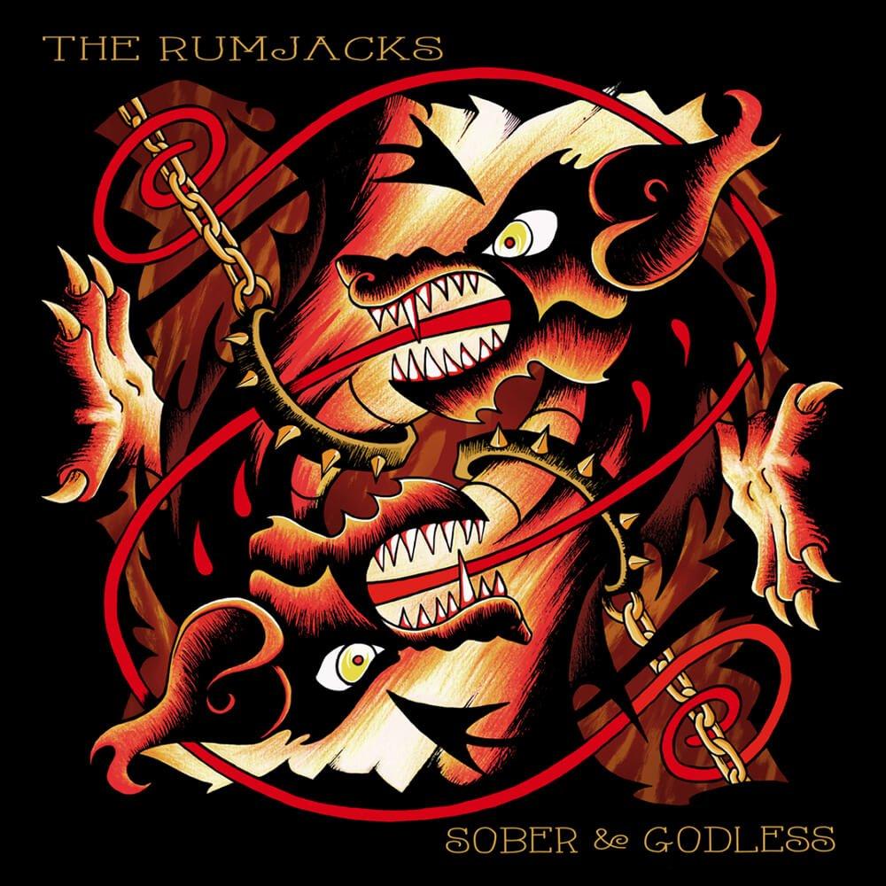 The Rumjacks Sober Godless