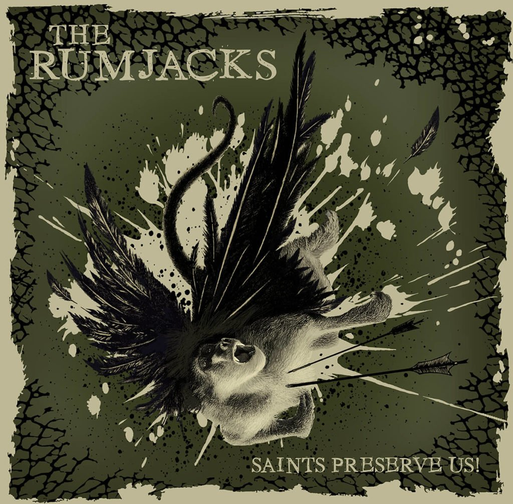 The Rumjacks - Saints Preserve Us