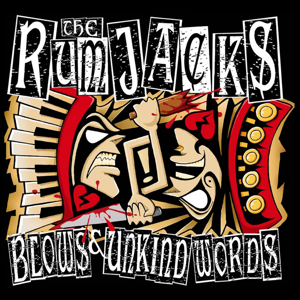 The Rumjacks Blows and Unkind Words Cover